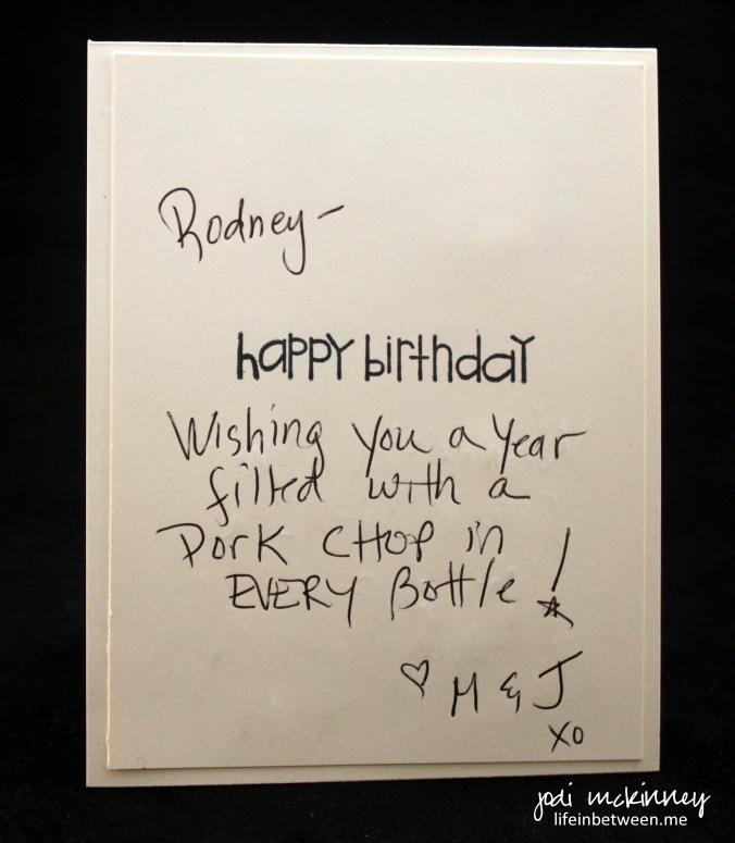 rodney birthday card pork chop in every bottle of beer