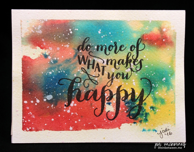 do more of what makes you happy watercolor card